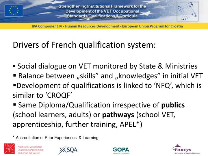 Drivers of French qualification system:
