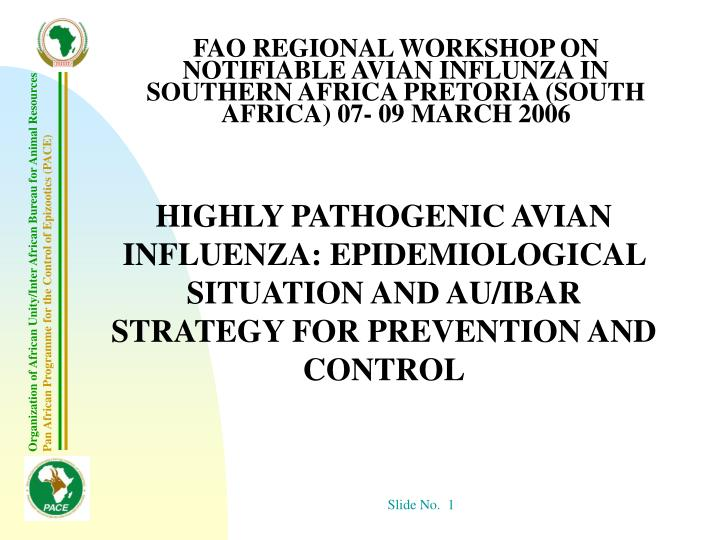 FAO REGIONAL WORKSHOP ON NOTIFIABLE AVIAN INFLUNZA IN SOUTHERN AFRICA PRETORIA (SOUTH AFRICA
