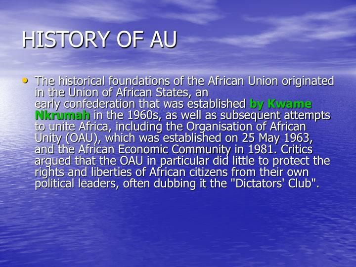HISTORY OF AU