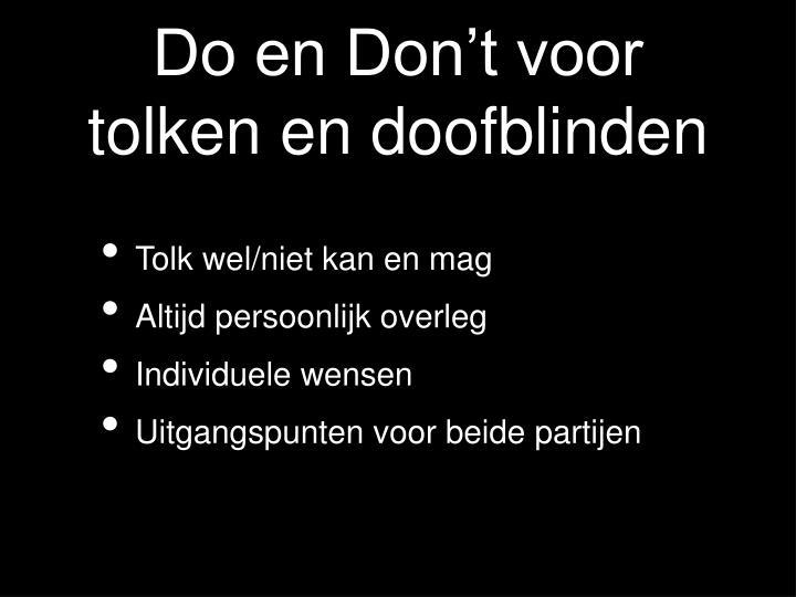 Do en Don't voor tolken en doofblinden