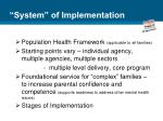 system of implementation