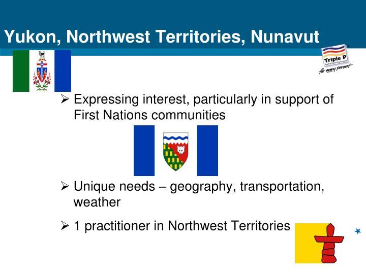Yukon, Northwest Territories, Nunavut
