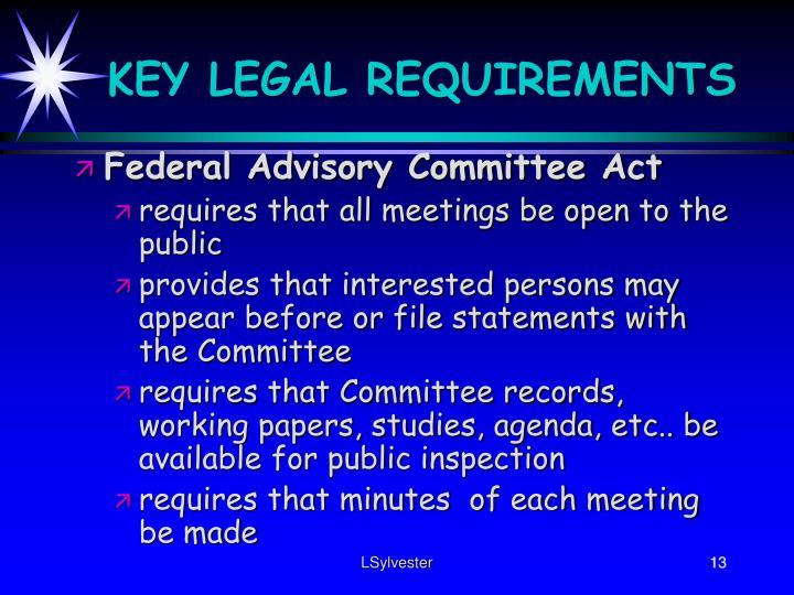 KEY LEGAL REQUIREMENTS