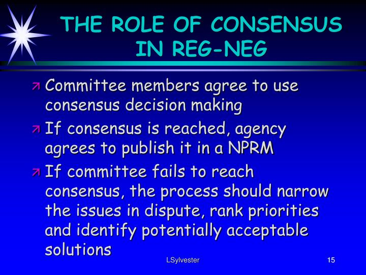 THE ROLE OF CONSENSUS IN