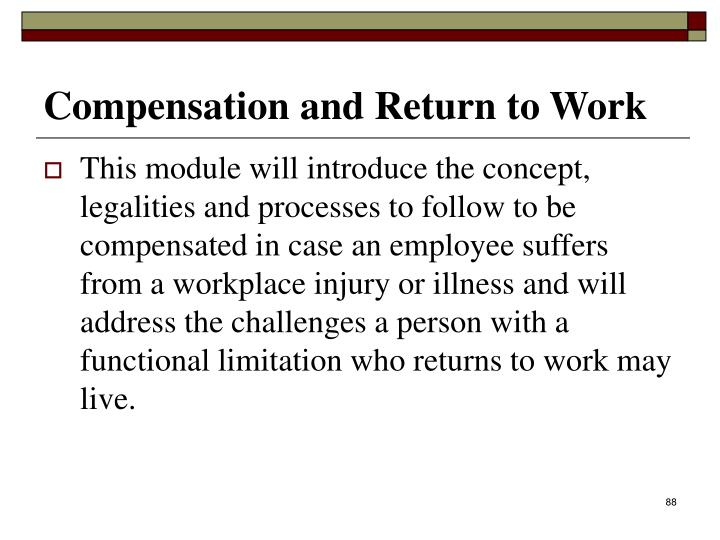 Compensation and Return to Work