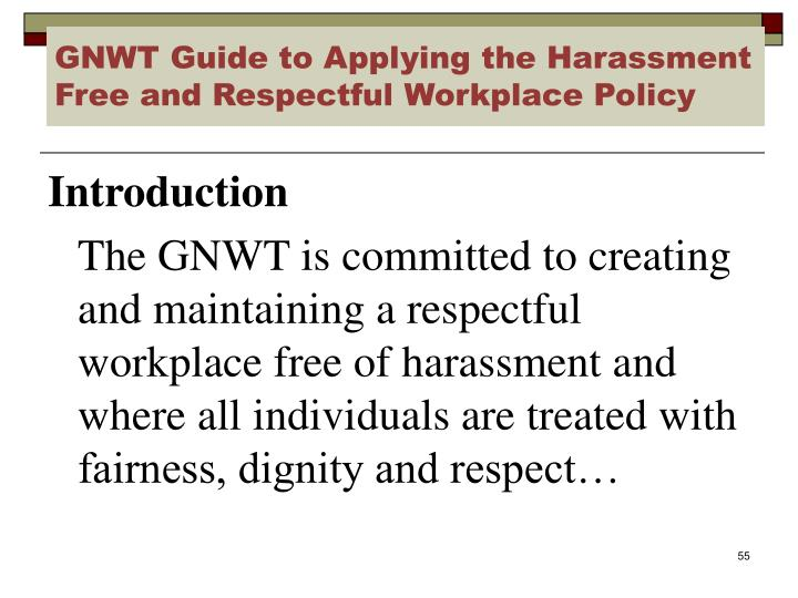 GNWT Guide to Applying the Harassment Free and Respectful Workplace Policy