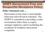 gnwt harassment free and respectful workplace policy3