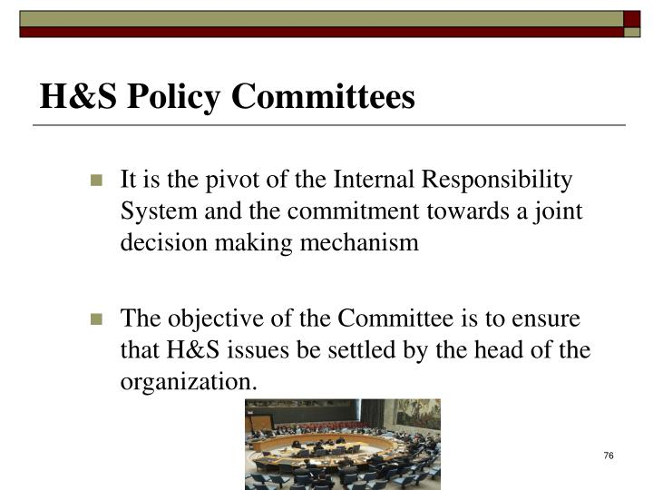 It is the pivot of the Internal Responsibility System and the commitment towards a joint decision making mechanism