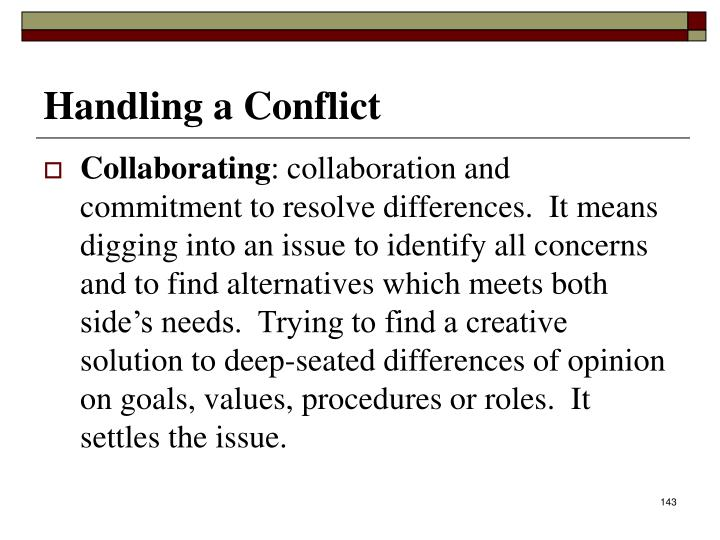 Handling a Conflict