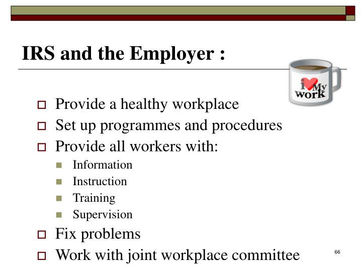 Provide a healthy workplace