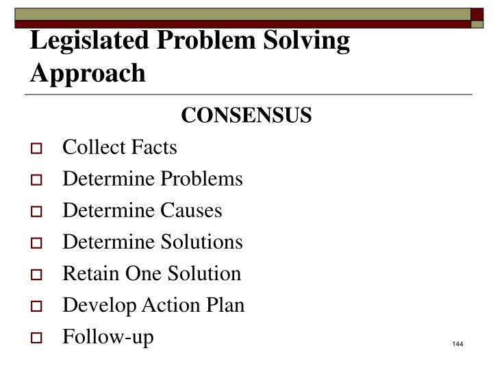 Legislated Problem Solving Approach