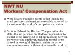nwt nu workers compensation act1