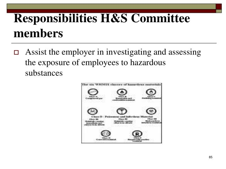 Assist the employer in investigating and assessing the exposure of employees to hazardous substances