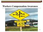 workers compensation awareness
