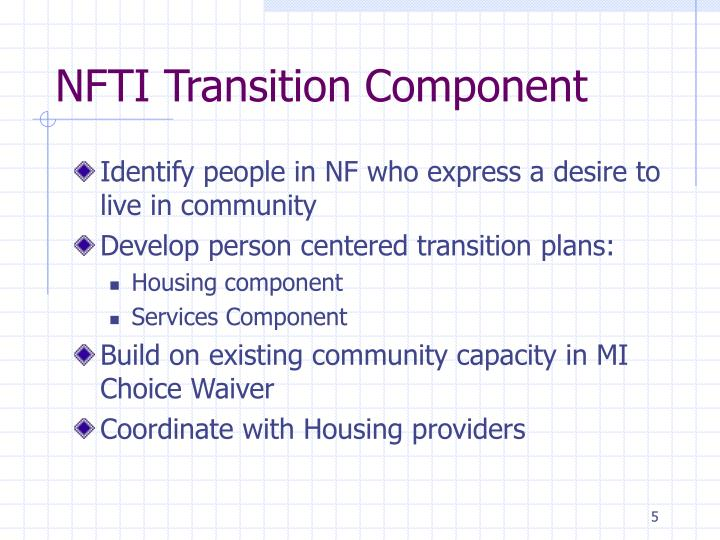 NFTI Transition Component
