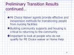 preliminary transition results continued