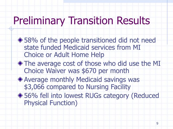 Preliminary Transition Results