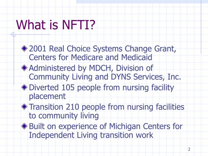 What is NFTI?