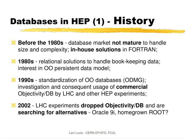 Databases in HEP (1) -