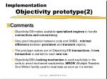 implementation objectivity prototype 2