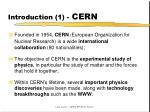 introduction 1 cern