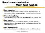 requirements gathering main use cases