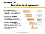 the obk 2 development approach
