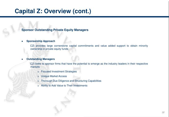 Capital Z: Overview (cont.)