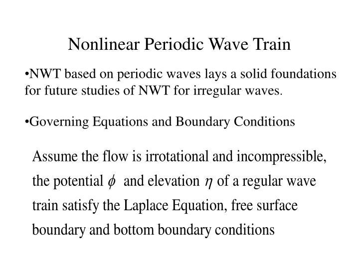 Nonlinear Periodic Wave Train