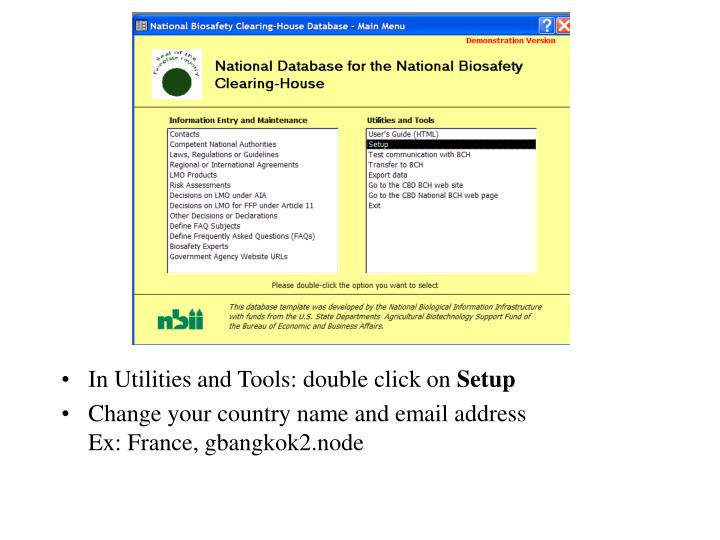In Utilities and Tools: double click on
