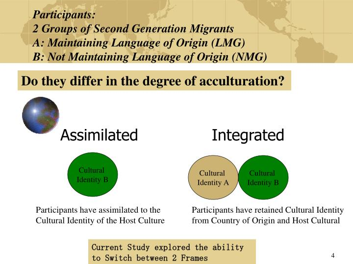 Do they differ in the degree of acculturation?