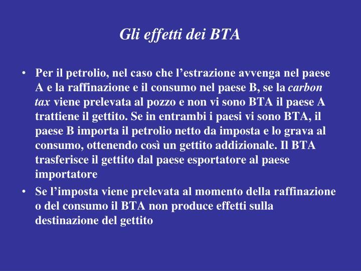 Gli effetti dei BTA