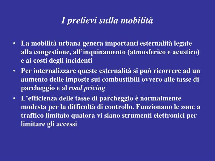 I prelievi sulla mobilità