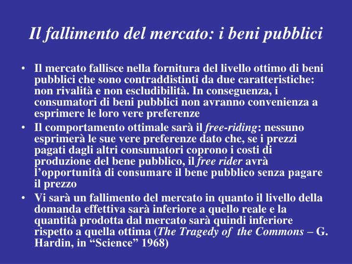 Il fallimento del mercato: i beni pubblici