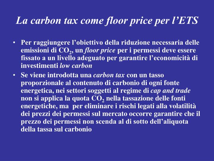 La carbon tax come floor price per l'ETS