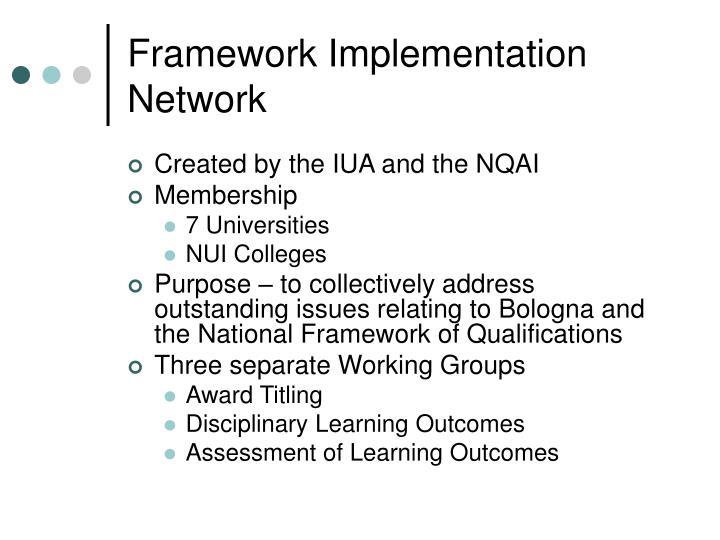 Framework Implementation Network