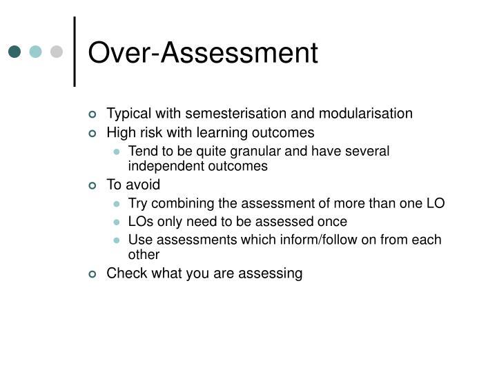 Over-Assessment