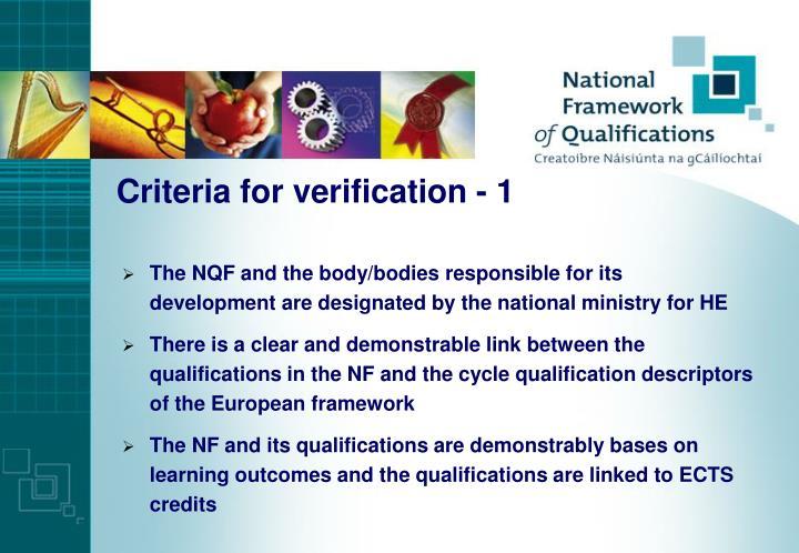 Criteria for verification - 1
