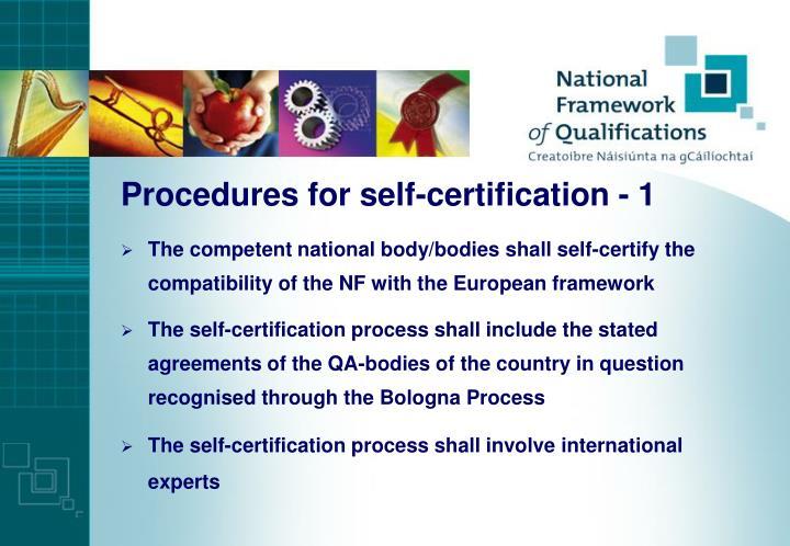 Procedures for self-certification - 1