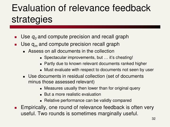 Evaluation of relevance feedback strategies