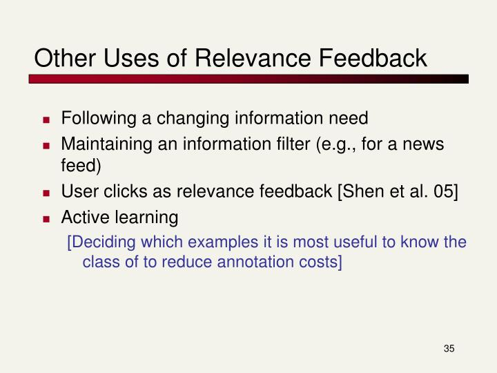 Other Uses of Relevance Feedback