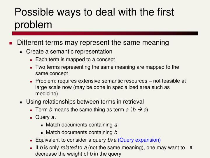 Possible ways to deal with the first problem