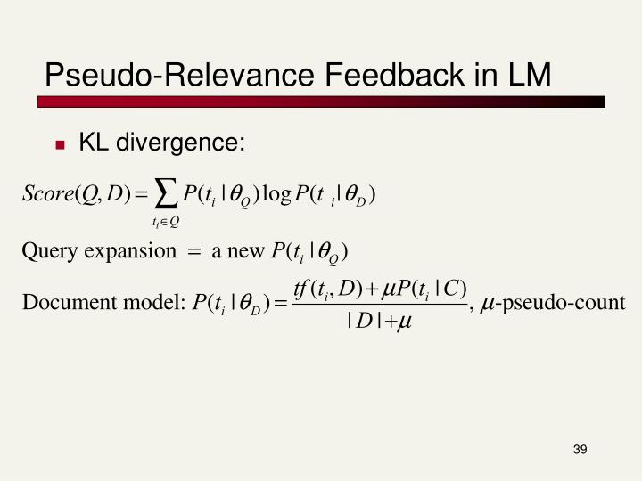 Pseudo-Relevance Feedback in LM