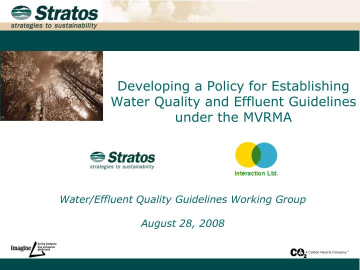 Developing a policy for establishing water quality and effluent guidelines under the mvrma