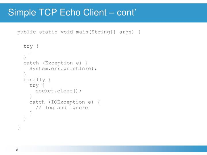 Simple TCP Echo Client – cont'