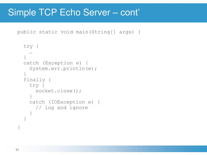 Simple TCP Echo Server – cont'