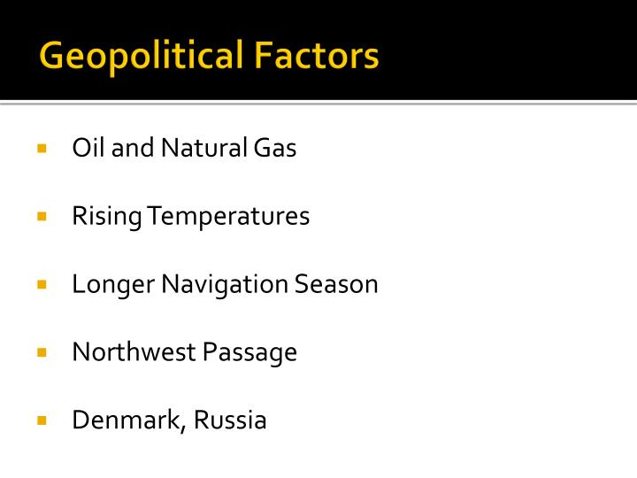 Geopolitical Factors