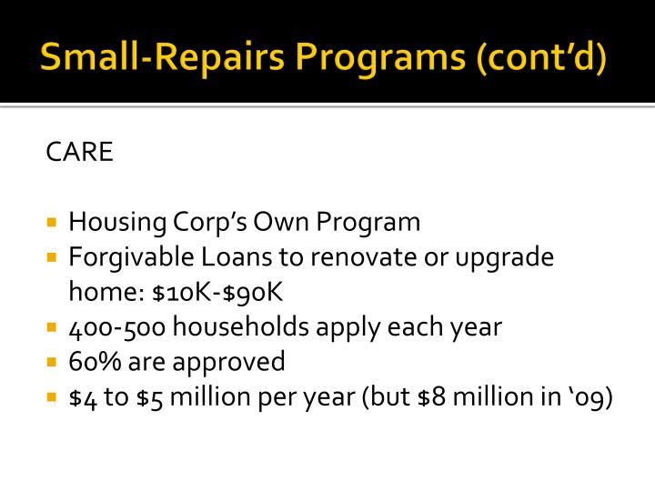 Small-Repairs Programs (cont'd)