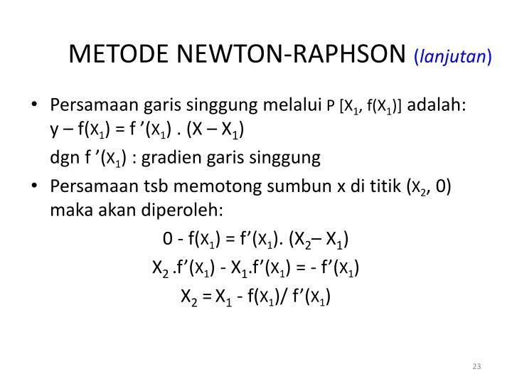 METODE NEWTON-RAPHSON