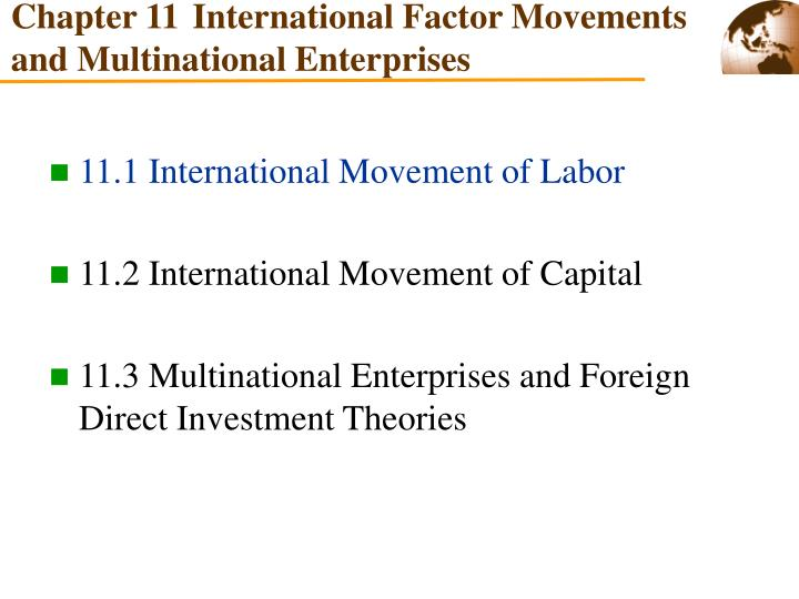 Chapter 11 international factor movements and multinational enterprises